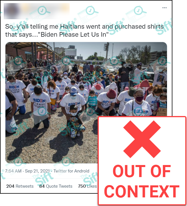 """A tweet with a photo of people kneeling and wearing matching t-shirts that say """"Biden please let us in."""" The text """"So, y'all telling me Haitians went and purchased shirts that says… 'Biden Please Let Us In'"""" appears above the photo. The News Literacy Project added an """"Out of Context"""" label."""